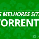 Los 10 mejores sitios (en funcionamiento) de Torrents en 2021